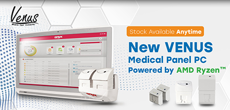 New VENUS Medical Panel PC Powered by AMD Ryzen™