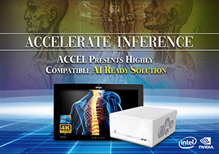 Accelerate Inference -ACCEL Presents Highly  Compatible AI Ready Solution