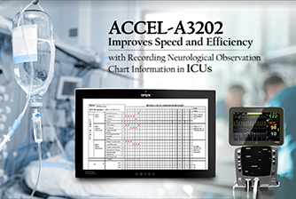 ACCEL-A3202 Improves Speed and Efficiency with Recording Neurological Observation Chart Information in ICUs
