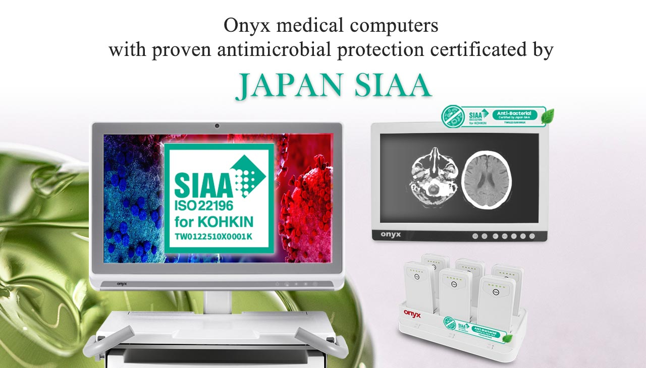 Onyx medical computers  with proven antimicrobial protection certificated by JAPAN SIAA